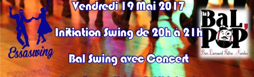 Nantes - 21/6/2017 - Bal Pop - Initiation Essaswing suivi d'un Bal Swing Live